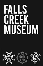 Falls Creek Museum